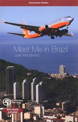 Summertown Readers - Pre-intermediate - Meet Me In Brazil + Mp3 Audio