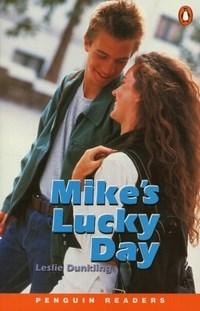 Mike's Lucky Day - With Cd - Penguim Readers 1