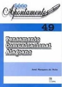 Série Apontamentos - Vol.49 - Pensamento Comunicacional Alagoano (0)