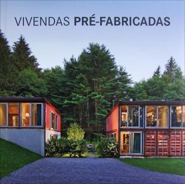 Vivendas Pre-fabricadas (2012 - Edição 1)