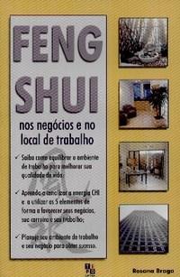 Feng Shui: nos Negócios e no Local de Trabalho