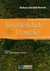 Inviolabilidade do Domicílio