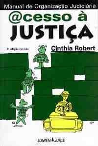 Acesso à Justiça - Manual de Organização Judiciária