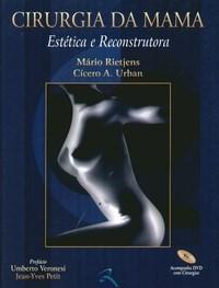 Cirurgia da Mama - Estética e Reconstrutora