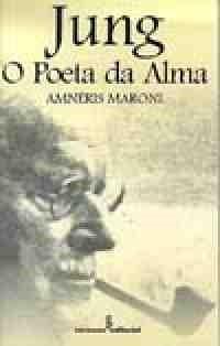 Jung - o Poeta da Alma