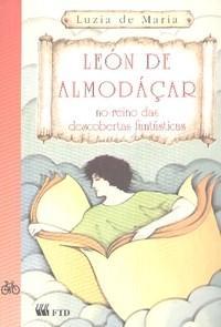 León de Almodáçar: no Reino das Descobertas Fantásticas