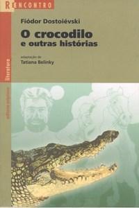 O Crocodilo e Outras Histórias