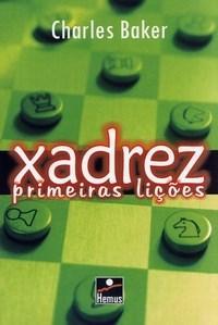 Livros - Xadrez - Primeiras Lições