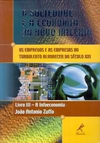 Sociedade e a Economia no Novo Milenio, A, V.3