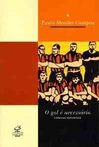 Gol e Necessario, o Cronicas Esportivas