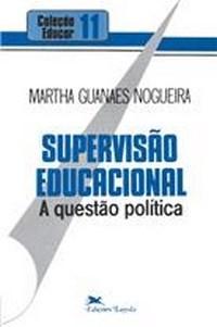 Livro: Supervisão Educacional: a Questão Política