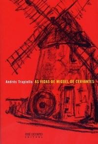Vidas de Miguel de Cervantes, As