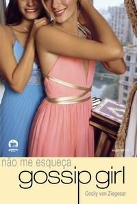 Nao Me Esqueca Gossip Girl - Volume 11