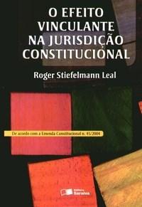 Efeito Vinculante na Jurisdicao Constitucional, O