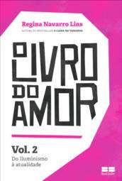 Livro do Amor, O: do Iluminismo á Atualidade