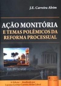 Acao Monitoria - e Temas Polemicos da Reforma Processual