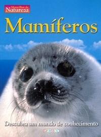 Mamiferos - Col. Maravilhas da Natureza