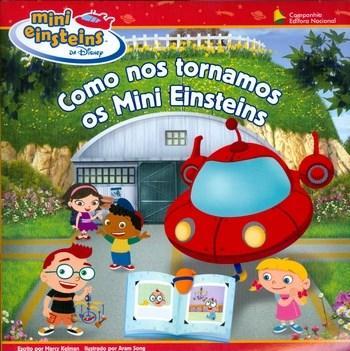 Mini Einsteins: Como nos Tornamos os Mini Einsteins - Coleção Playhouse Disney