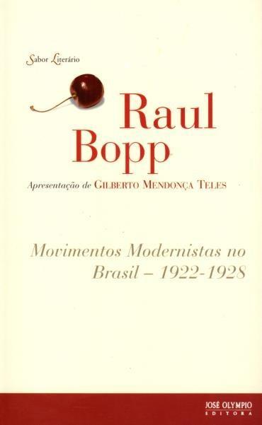 Movimentos Modernistas no Brasil - 1992-1928 - Coleção Sabor Literário