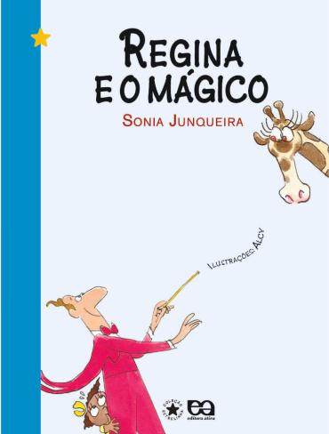 Regina e o Magico - Col. Estrelinha