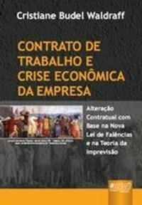 Contrato de Trabalho e Crise Economica da Empresa