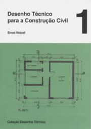 Desenho Tecnico para Construção Civil- Vol.1