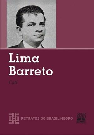 Lima Barreto - Coleção Retratos do Brasil Moderno