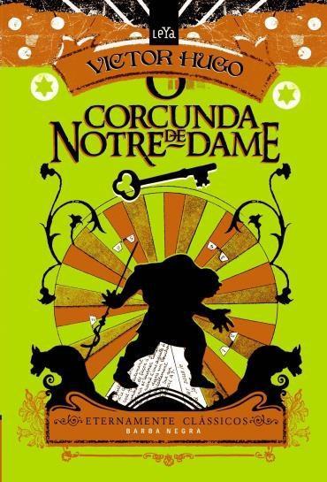 Corcunda de Notre Dame- Col. Eternamente Classicos