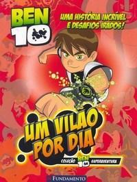 Ben : um Vilão por Dia (2010 - Edição 1)