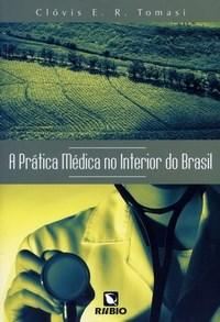 Pratica Medica no Interior do Brasil, A