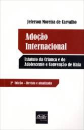 Adoção Internacional: Estatuto da Criança e do Adolescente e Convenção de Haia