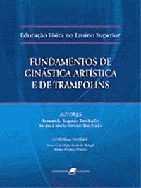 Fundamentos de Ginástica Artística e de Trampolins: Educação Física no Ensino Superior