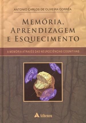 Memória, Aprendizagem e Esquecimento