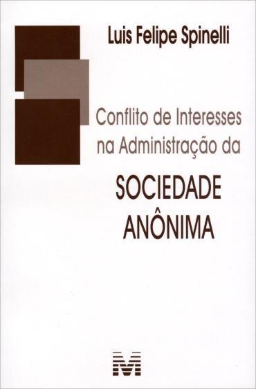Conflito de Interesses na Administração da Sociedade Anonima