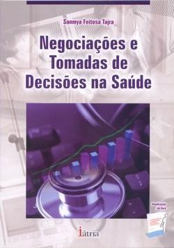 Negociações e Tomadas de Decisões na Saúde