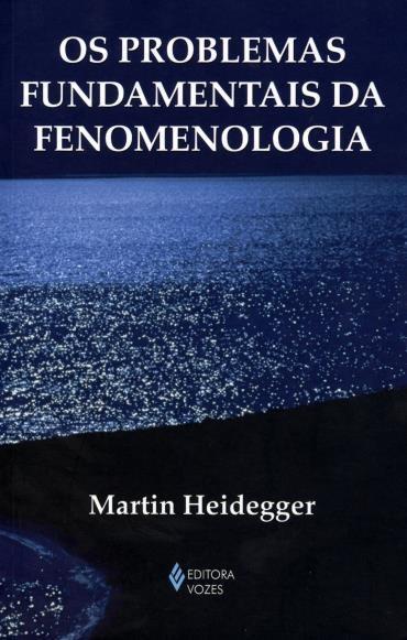 Problemas Fundamentais da Fenomenologia, Os