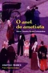 Anel de Ametista, o - V.3 - Col. Historia Contemporanea