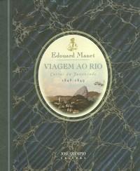 Viagem ao Rio - Cartas da Juventude - 1848 - 1849