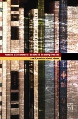 Historia da Literatura - 1ed. - Questões Contemporâneas