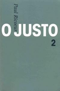 Justo, O: Justiça e Verdade e Outros Estudos - Vol.2 (2009 - Edição 1)