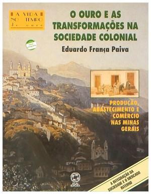 Ouro e as Transfomacoes na Sociedade Colonial, 0