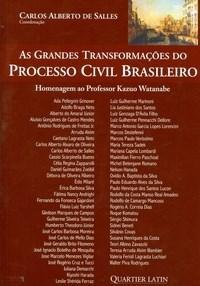 Grandes Transformacoes do Processo Civil Brasileiro, As