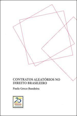 Contratos Aleatórios no Direito Brasileiro
