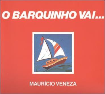 Barquinho Vai, o - Col. Conte Outra Vez