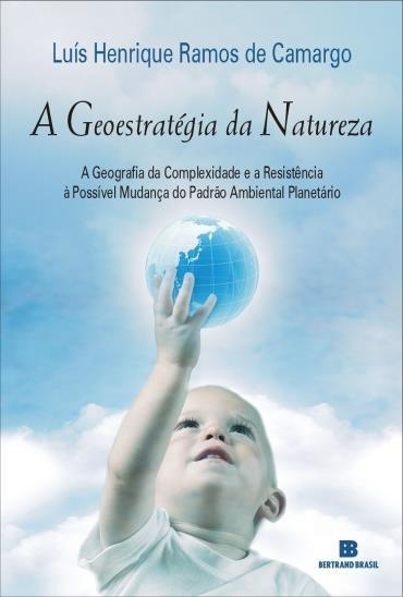 Geoestratégia da Natureza, A