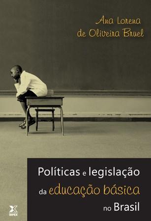 Políticas e Legislação da Educação Básica no Brasil