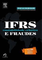 Ifrs, Contabilidade Criativa e Fraudes