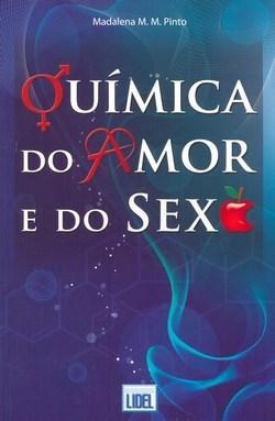 Química do Amor e do Sexo