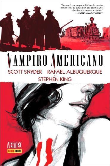 Vampiro Americano - Scott Snyder, Rafael Albuquerque e Stephen King