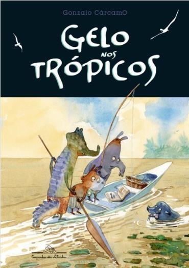 Gelo nos Trópicos - Cárcamoo